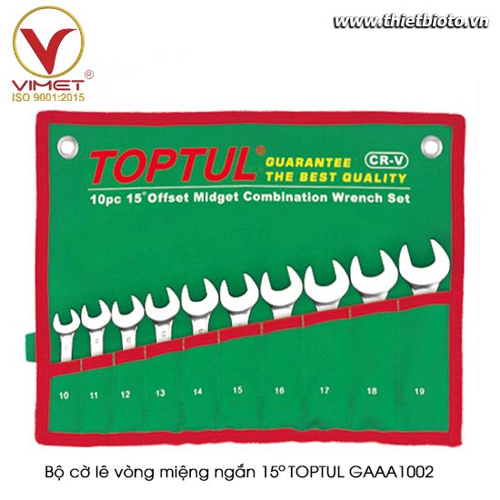 Bộ cờ lê vòng miệng ngắn 15° TOPTUL GAAA1002