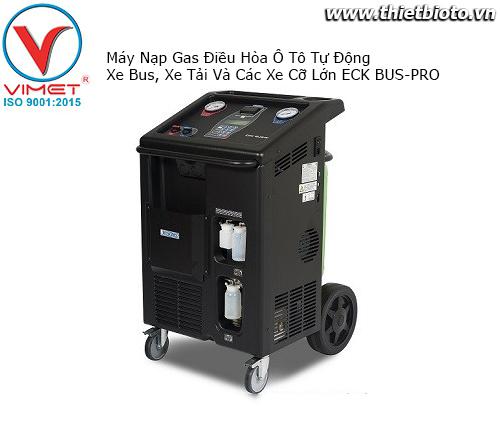 Máy Nạp Gas Điều Hòa Ô Tô Tự Động Xe Bus, Xe Tải Và Các Xe Cỡ Lớn ECK BUS-PRO
